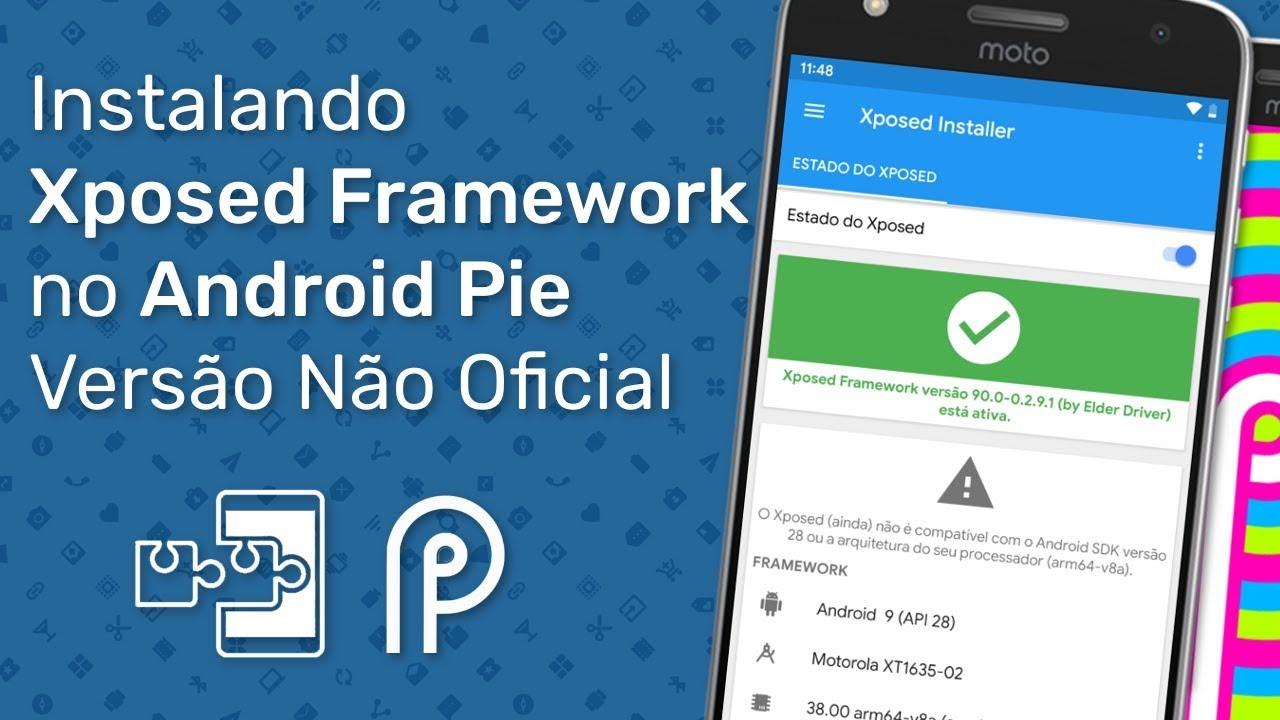 Instalando Xposed no Android Pie (Versão não oficial, com Bugs)