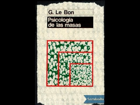 Psicologia De Las Masas Audiolibro Gustave Le Bon