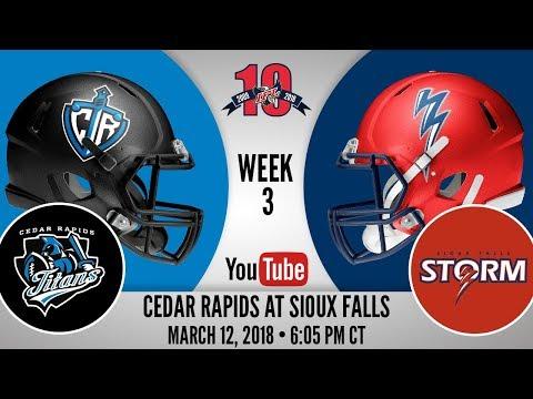 Week 3 | Cedar Rapids Titans at Sioux Falls Storm