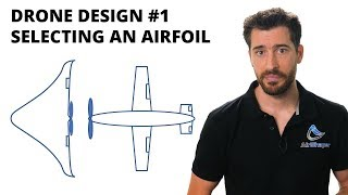 Drone Design #1 - Selecting an Airfoil