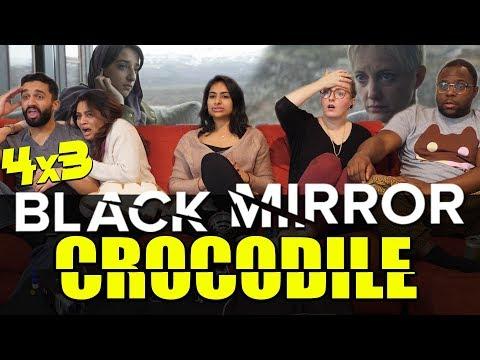 Black Mirror - 4x3 Crocodile - Group Reaction