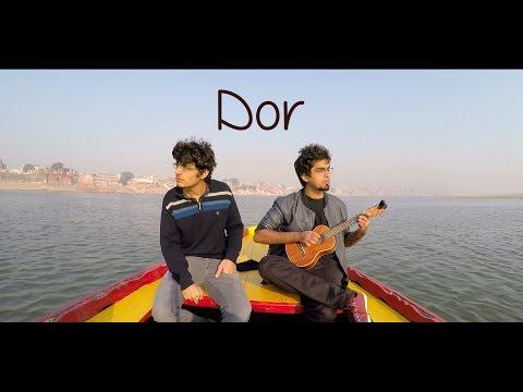 Dor - Manish Khushalani | Travel - Music Video | Varanasi