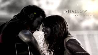 Download Shallow (A Star Is Born Cover) - Tommee Profitt (feat. Fleurie)
