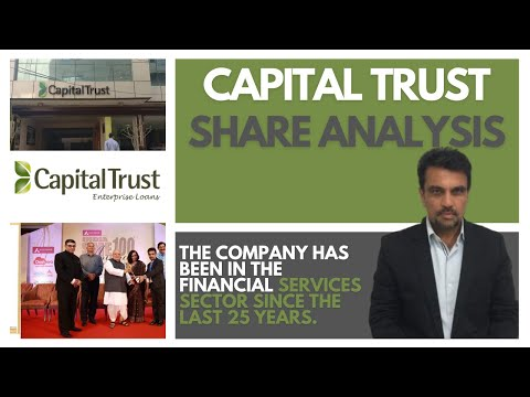 Capital Trust Share Analysis | Capital Trust Latest News | Should you buy? | Dailystock