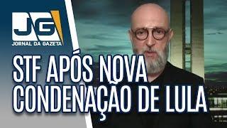 A reação do STF após nova condenação de Lula