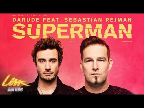 Darude feat. Sebastian Rejman: Superman, virallinen musiikki