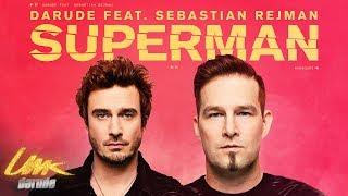 Darude feat. Sebastian Rejman: Superman, virallinen musiikkivideo