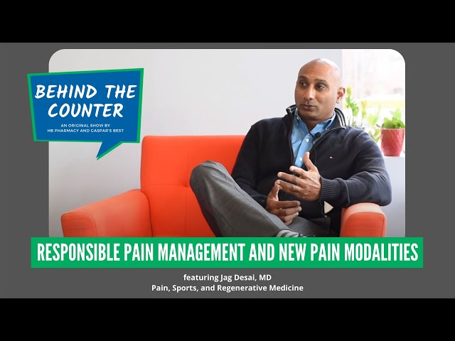 Responsible Pain Management And New Pain Modalities