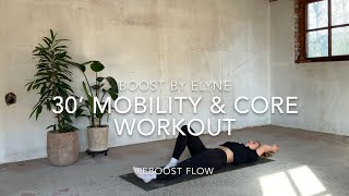30' AT HOME CORE & MOBILITY WORKOUT I No equipment I reboost flow