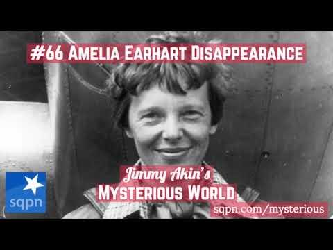 Amelia Earhart - Jimmy Akin's Mysterious World