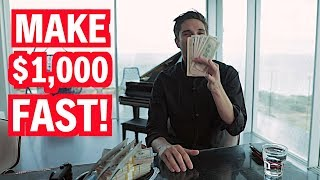 10 EASY Ways To Make $1,000 FAST!!