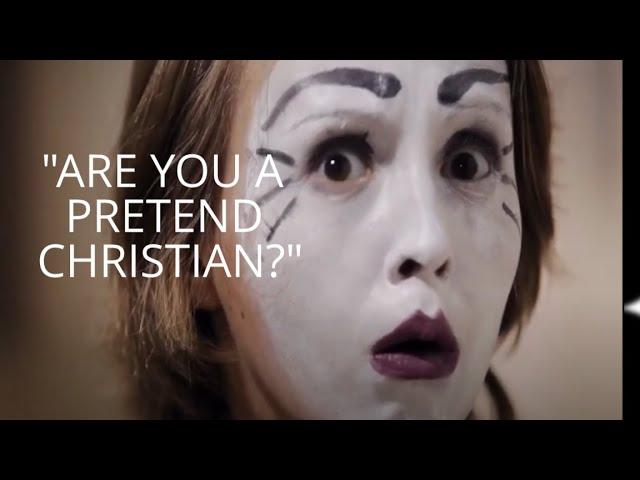 "Are You A ""Pretend Christian""?"