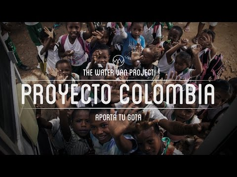 The Water Van Project - Proyecto Colombia (subtitled english)