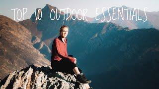 Top 10 Outdoor Essentials!