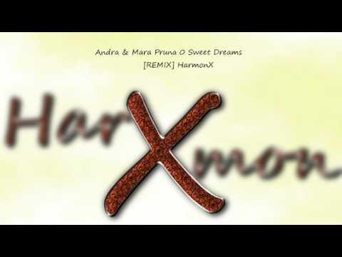 Andra & Mara - Sweet Dreams Trap Remix [HarmonX]