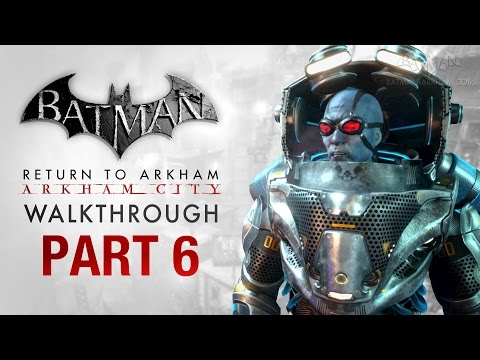 Batman: Return to Arkham City Walkthrough - Part 6 - The Cure