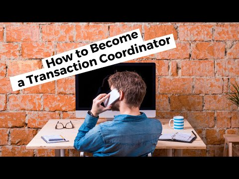 How to Become a Transaction Coordinator