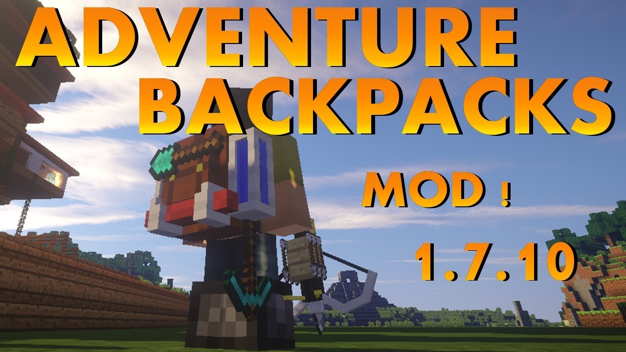 Backpacks mod 1. 8/1. 7. 10/1. 7. 2/1. 6. 4 (by brad16840).
