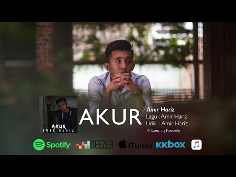 Amir Hariz - Akur (Official Lyric Video) - Amir Hariz