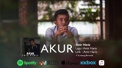 Amir Hariz - Akur (Official Lyric Video) - Amir Hariz