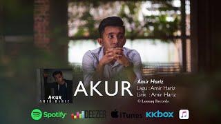 Amir Hariz Akur Amir Hariz