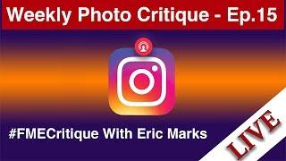 🔴 LIVE Instagram Photo Critique - Episode #15