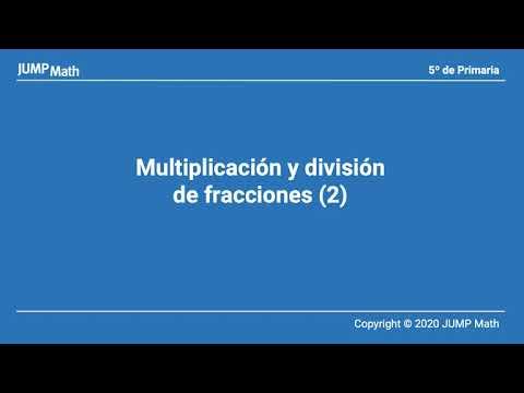 5.2. Unidad 9. Multiplicación y division de fracciones II