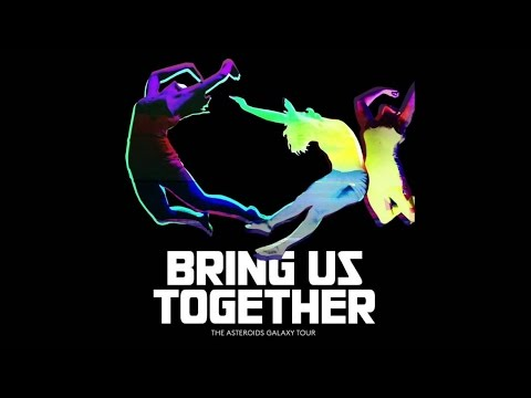 The Asteroids Galaxy Tour - Bring Us Together - FULL ALBUM