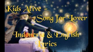 Gambar cover (Indonesia & English Lyrics) Kids Alive - Song for Lover