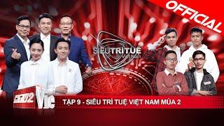 Siêu Trí Tuệ Việt Nam Mùa 2 Tập 9 Full HD