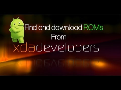 How to find and download ROM from xda-developers
