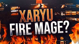 XARYU PLAYS FIRE MAGE!!