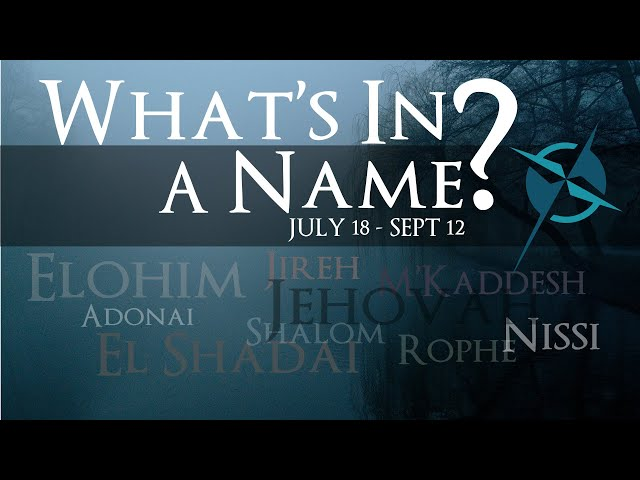WHAT'S IN A NAME? 1. Elohim