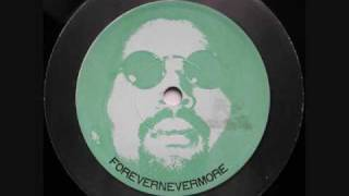 Forevernevermore - Moodyman