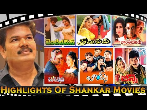 Highlights of Director Shankar Telugu Movies || Birthday Special Video