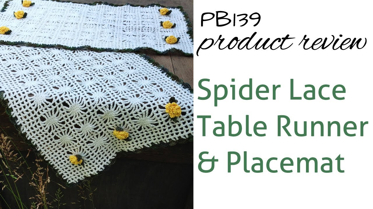 Spider Lace Table Set Review of Crochet Pattern PB139 - YouTube