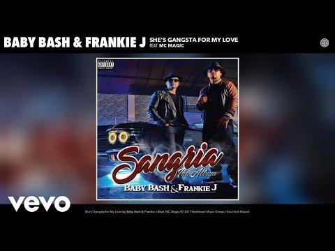 Baby Bash, Frankie J - She's Gangsta for My Love (Audio) ft. MC Magic