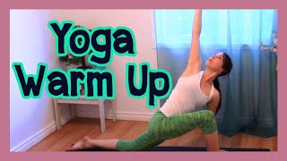 Yoga Warm Up - 10 min Simple Pre-Workout Sequence