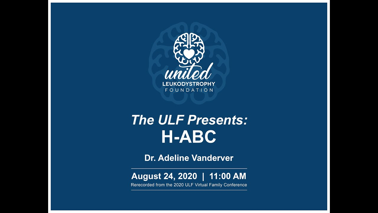 ULF H-abc Conference presented by Dr Vanderver