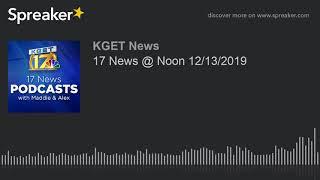 17 News @ Noon 12/13/2019