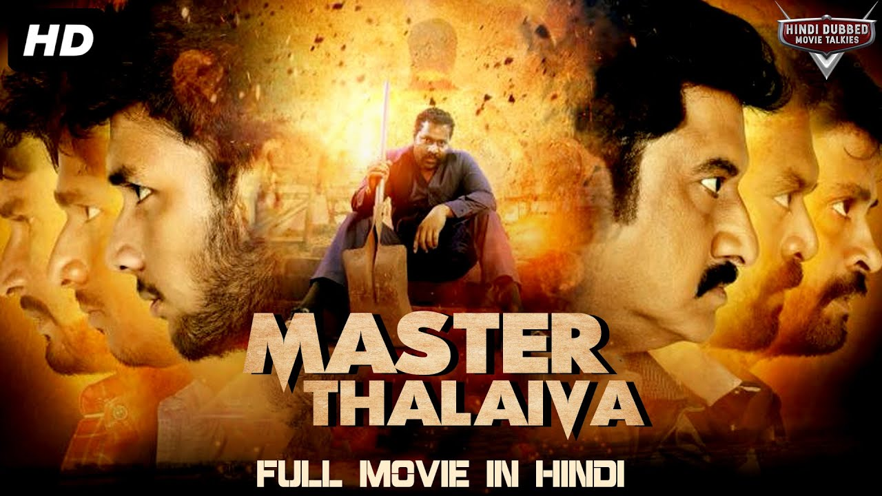 MASTER THALAIVA - South Indian Movies Dubbed In Hindi Full Movie | Hindi Dubbed Full Action Movie