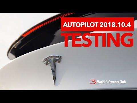 Autopilot 2018.10.4 vs 2018.6.1 Testing