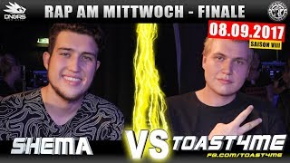 RAP AM MITTWOCH WIEN: SHEMA vs TOAST4ME 08.09.17 BattleMania Finale (4/4) GERMAN BATTLE