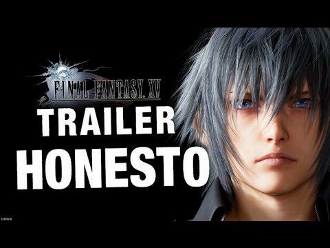 Trailer Honesto - Final Fantasy XV - Legendado