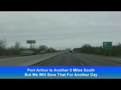 Beaumont , Port Neches TX Freeway Tour