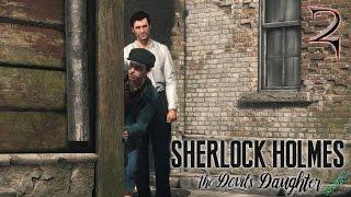 Sherlock Holmes: The Devil's Daughter pt2: Il lucidascarpe fallito(Per risolvere il caso a cui sta lavorando Sherlock assolda un ragazzo di strada per pedinare il suo sospettato. Tutto procede per il meglio fino a che l'uomo non ..., 2017-01-19T14:00:04.000Z)
