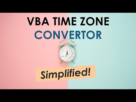 VBA To To Convert Current System Time To Any Desired Time Zone