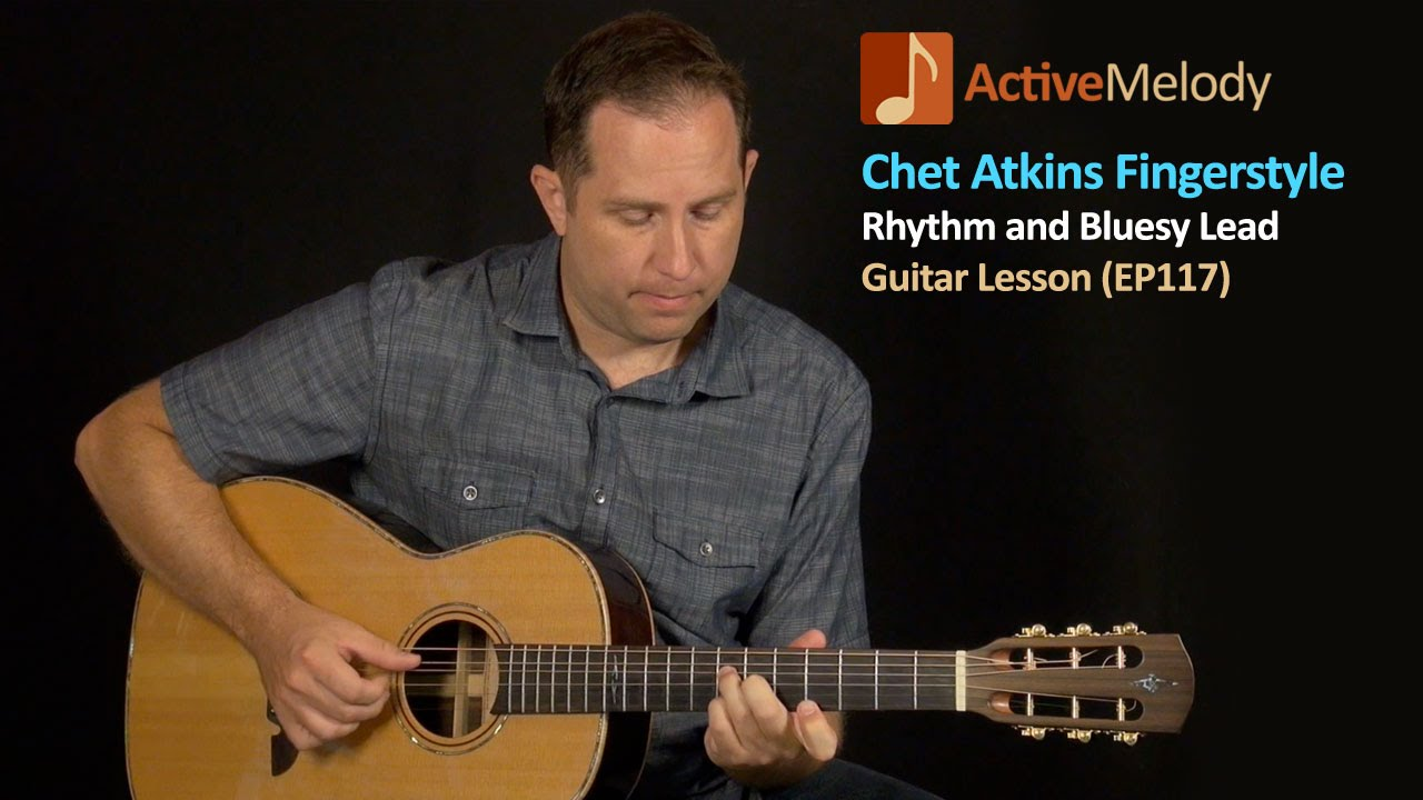 chet atkins fingerstyle rhythm and lead guitar lesson ep117 youtube. Black Bedroom Furniture Sets. Home Design Ideas