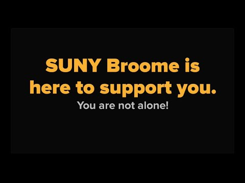 SUNY Broome Student Support Services are still here for you!
