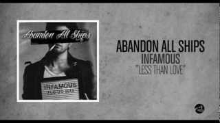Abandon All Ships - Less Than Love